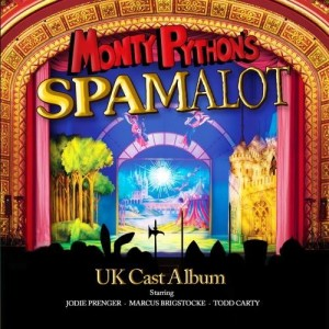 Monty Python's Spamalot - UK Cast Album